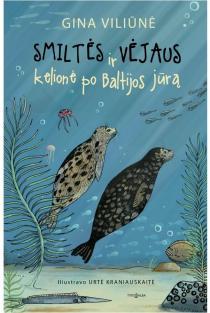 Smiltės ir Vėjaus kelionė po Baltijos jūrą | Gina Viliūnė