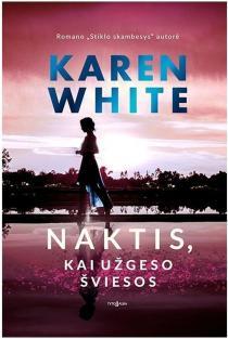 Naktis, kai užgeso šviesos | Karen White