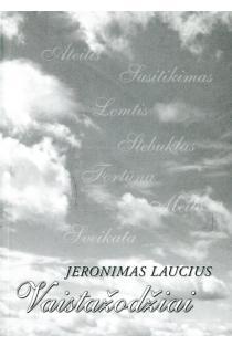 Vaistažodžiai | Jeronimas Laucius