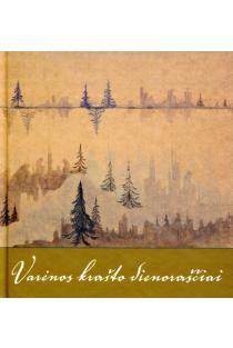 Varėnos krašto dienoraščiai: gamtos ritmu | Juozas Žitkauskas