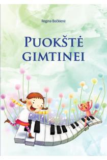 Puokštė gimtinei | Regina Bočkienė