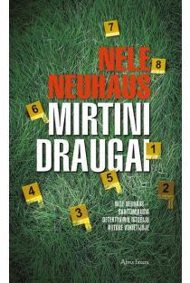 Mirtini draugai | Nele Neuhaus