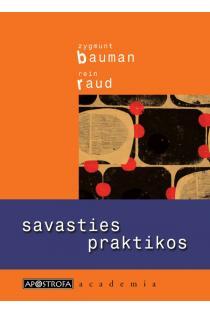 Savasties praktikos | Rein Raud, Zygmunt Bauman