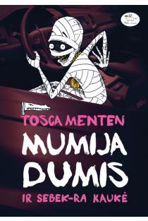 Mumija Dumis ir Sebek-Ra kaukė | Tosca Menten