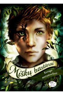 Miškų bastūnai, 1 knyga. Kerago metamorfozė | Carags Verwandlung