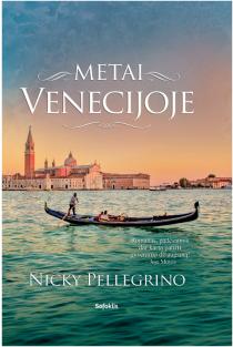 Metai Venecijoje | Nicky Pellegrino
