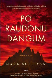 Po raudonu dangum   Mark Sullivan