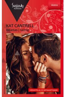 Bilietas į laimę (Aistra) | Kat Cantrell
