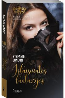 Išlaisvintos fantazijos | Stefanie London