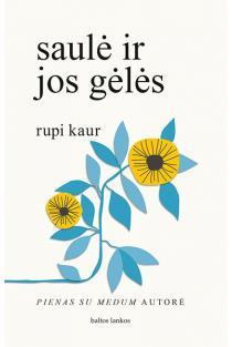 saulė ir jos gėlės | Rupi Kaur