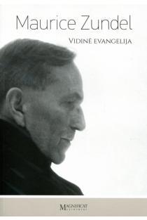 Vidinė Evangelija | Maurice Zundel