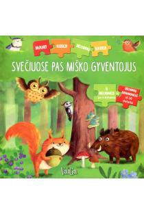 Svečiuose pas miško gyventojus. Dėlionių knyga |