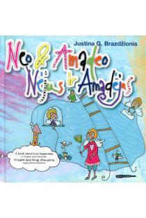 Nėjus ir Amadėjus. Neo & Amadeo | Justina G. Brazdžionis
