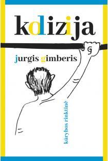 Kolizija | Jurgis Gimberis