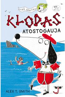 Klodas atostogauja 2 | Alex T. Smith