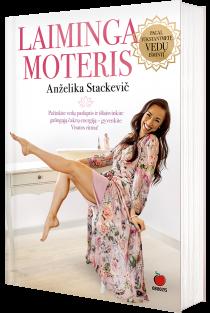 Laiminga moteris | Anželika Stackevič