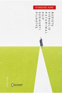 Budistų vienuolio patarimai, kaip susikurti pilnatvę | Ryunosuke Koike