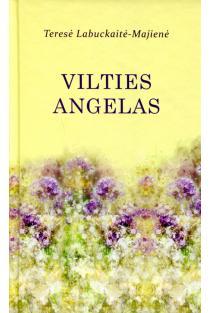 Vilties angelas | Teresė Labuckaitė-Majienė