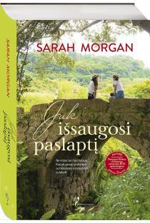 Juk išsaugosi paslaptį | Sarah Morgan