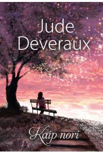 Kaip nori | Jude Deveraux