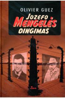 Jozefo Mengelės dingimas | Olivier Guez