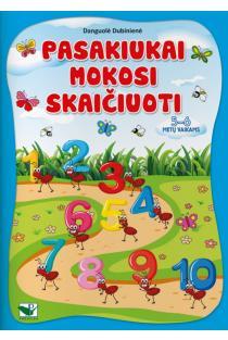 Pasakiukai mokosi skaičiuoti. 5-6 metų vaikams | Danguolė Dubinienė