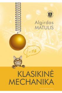 Klasikinė mechanika | Algirdas Matulis
