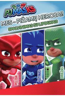 PJ Masks. Mes - pižamų herojai! Spalvinimas su lipdukais |