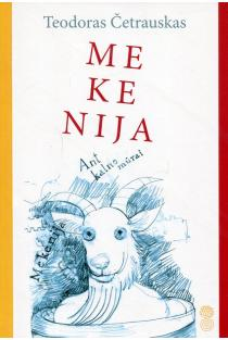 Mekenija | Teodoras Četrauskas