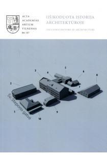 išKoduota istorija architektūroje | Rasa Butvilaitė