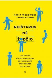 Neištarus nė žodžio | Kasia Wezowski