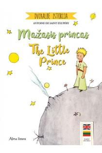 Mažasis princas. The Little Prince | Antoine de Saint-Exupery