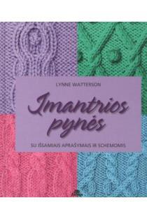 Įmantrios pynės. Su išsamiais aprašymais ir schemomis | Lynne Watterson