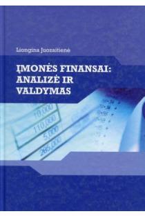 Įmonės finansai: analizė ir valdymas | Liongina Juozaitienė