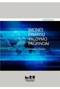 Įmonės finansų valdymo pagrindai | Gintaras Černius