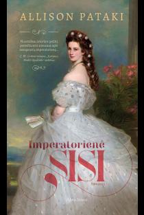Imperatorienė Sisi | Allison Pataki