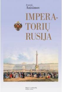 Imperatorių Rusija | Jevgenij Anisimov