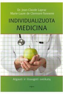 Individualizuota medicina | Jean-Claude Lapraz, Marie-Laure de Clermont-Tonnerre