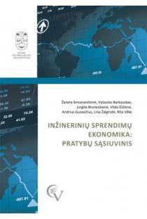 Inžinerinių sprendimų ekonomika: pratybų sąsiuvinis | Žaneta Simanavičienė ir kt.