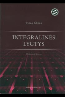 Integralinės lygtys. Mokomoji knyga | Jonas Kleiza