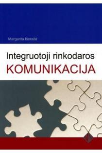 Integruotoji rinkodaros komunikacija | Margarita Išoraitė