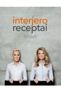 Interjero receptai | Birutė Lavickienė, Lavija Šurnaitė