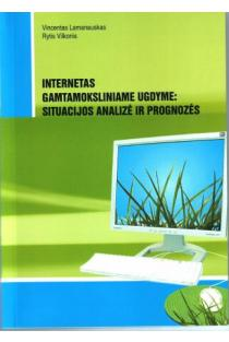 Internetas gamtamoksliniame ugdyme: situacijos analizė ir prognozės | V. Lamanauskas, R. Vilkonis