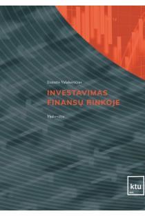 Investavimas finansų rinkose | Eimutis Valakevičius
