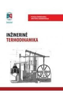 Inžinerinė termodinamika | Petras Švenčianas, Arvydas Adomavičius