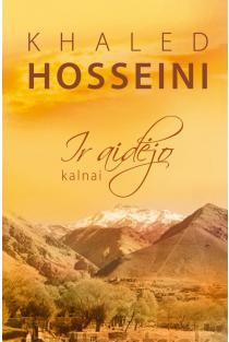 Ir aidėjo kalnai | Khaled Hosseini