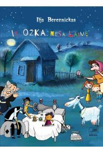 Ir ožka neša laimę: komiksų knyga žydų liaudies pasakos motyvai | Ilja Bereznickas