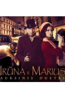 Irūna ir Marius. Auksinis duetas (CD) |