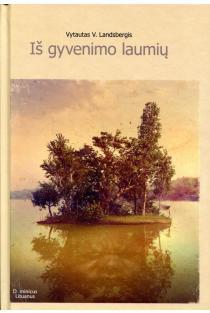 Iš gyvenimo laumių | Vytautas V. Landsbergis