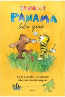 Panama labai graži: visos Tigriuko ir Meškiuko istorijos vienoje knygoje | Janosch